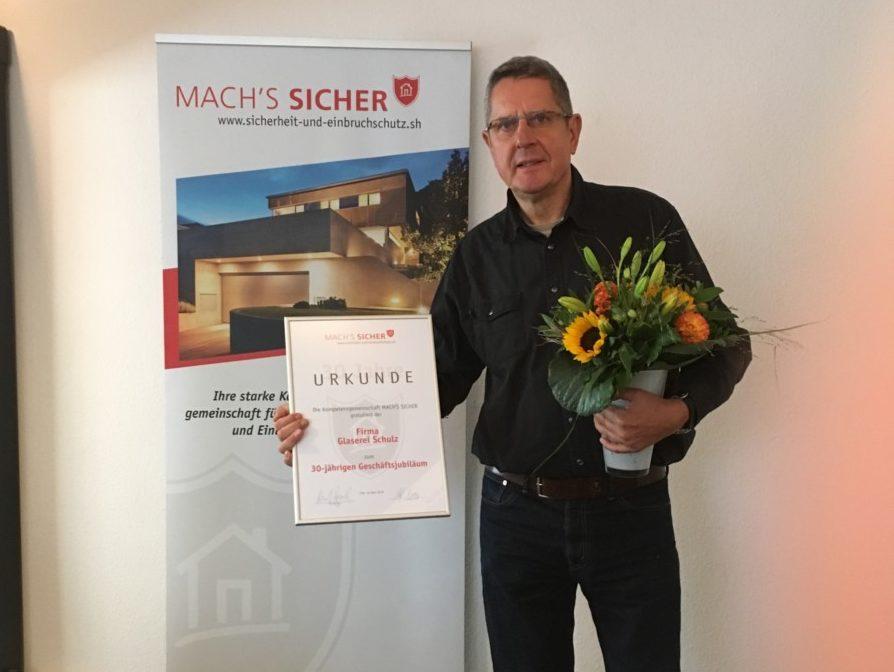 30 Jahre Glaserei Schulz - Mach's Sicher Gratuliert